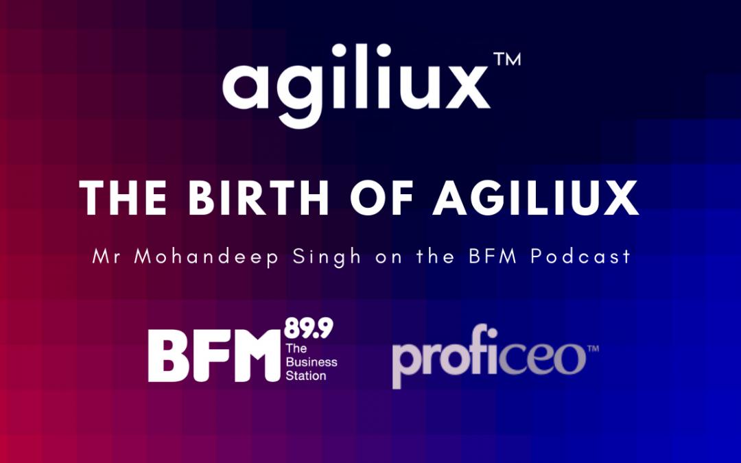 [LISTEN] The Birth of Agiliux